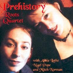 Roots Quartet -  Prehistory