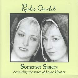 Roots Quartet - Somerset Sisters