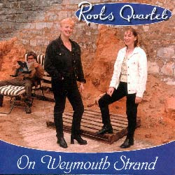 Roots Quartet - On Weymouth Strand